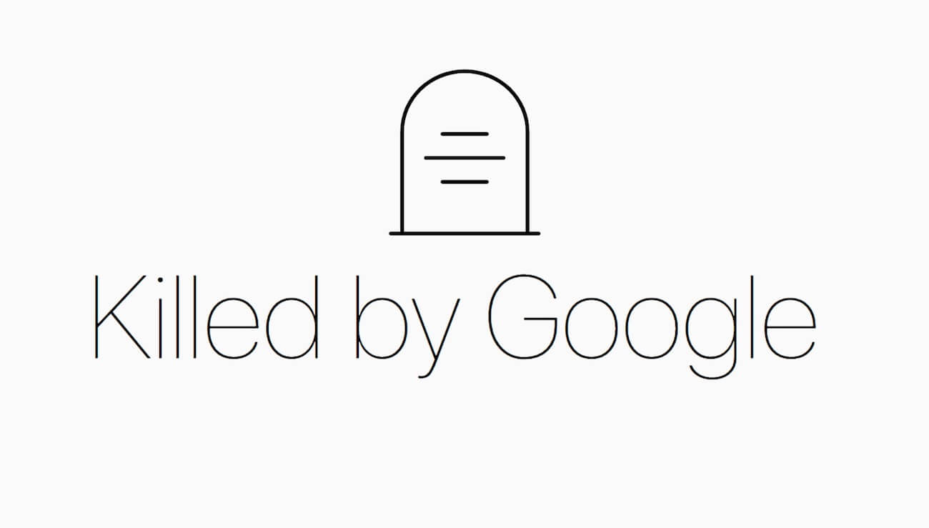 Killed by Google